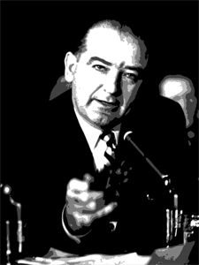 Senator Joe McCarthy. Guilty as charged?